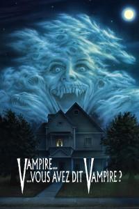 """Affiche du film """"Vampire... vous avez dit vampire?"""""""