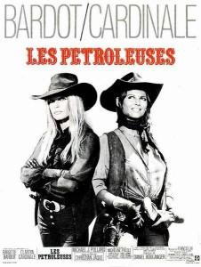 """Affiche du film """"Les pétroleuses"""""""