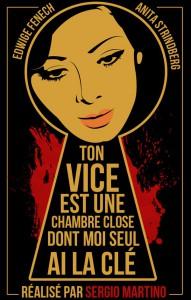 """Affiche du film """"Ton Vice est une chambre close dont moi seul ai la clé"""""""