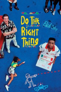 """Affiche du film """"Do the Right Thing"""""""