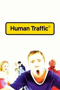 "Affiche du film ""Human Traffic"""