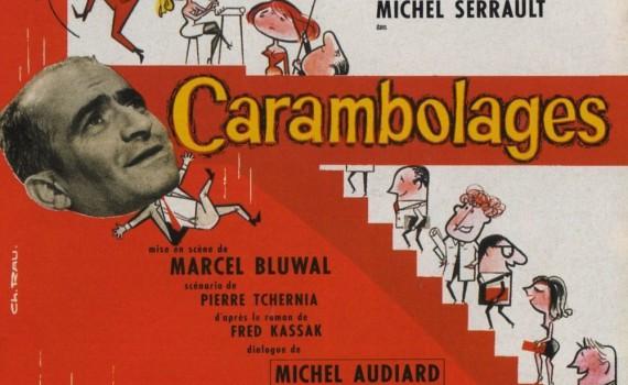 """Affiche du film """"Carambolages"""""""