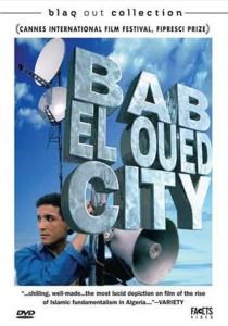"""Affiche du film """"Bab El Oued City"""""""
