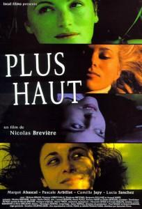 """Affiche du film """"Plus haut"""""""