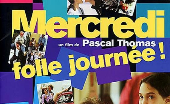 """Affiche du film """"Mercredi, folle journée!"""""""