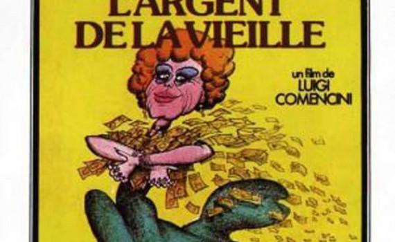 """Affiche du film """"L'Argent de la vieille"""""""