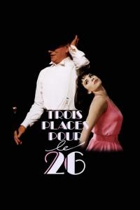 """Affiche du film """"Trois places pour le 26"""""""