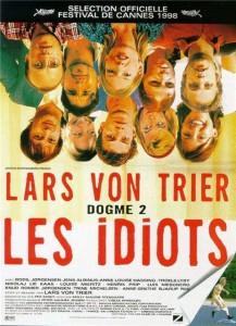 """Affiche du film """"Les Idiots"""""""