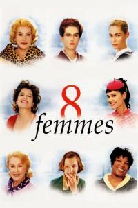 """Affiche du film """"Huit femmes"""""""