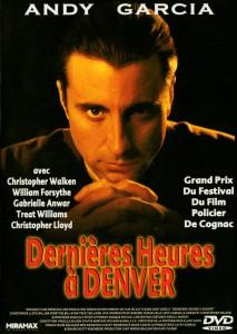 """Affiche du film """"Dernières heures à Denver"""""""