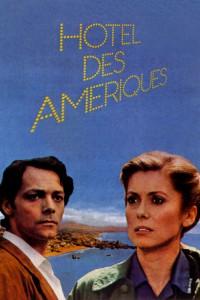 """Affiche du film """"Hôtel des Amériques"""""""