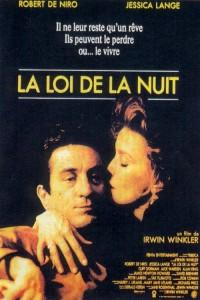 """Affiche du film """"La loi de la nuit"""""""