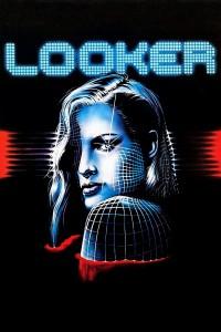 "Affiche du film ""Looker"""