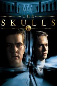 """Affiche du film """"The skulls - Société secrète"""""""