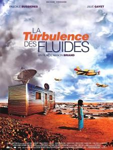 """Affiche du film """"La Turbulence des fluides"""""""