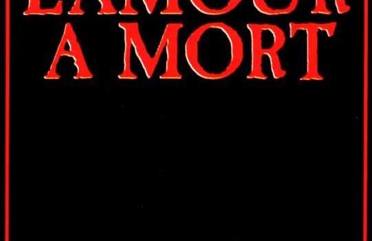 """Affiche du film """"L'amour à mort"""""""