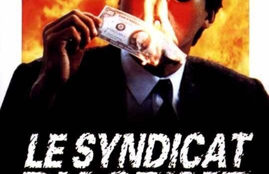 """Affiche du film """"Le Syndicat du crime 2"""""""