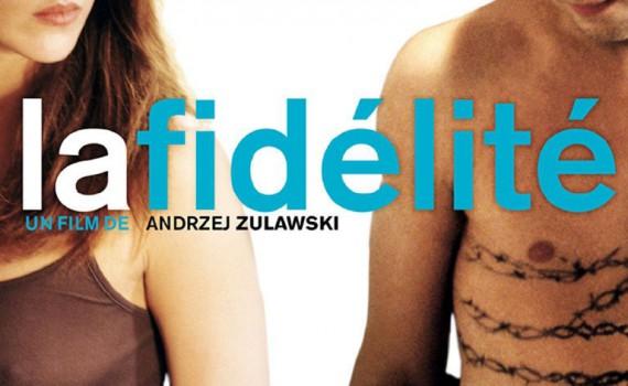 """Affiche du film """"La Fidélité"""""""