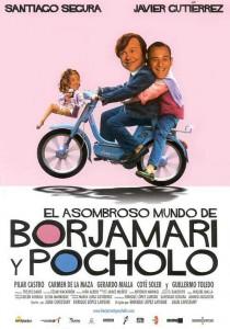 """Affiche du film """"El asombroso mundo de Borjamari y Pocholo"""""""