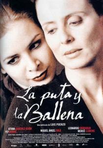 """Affiche du film """"La Puta y La Ballena"""""""