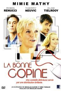 """Affiche du film """"La Bonne Copine"""""""