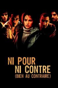 """Affiche du film """"Ni pour, ni contre (bien au contraire)"""""""