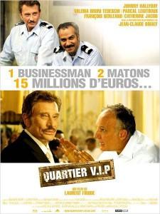 """Affiche du film """"Quartier VIP"""""""