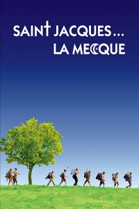"""Affiche du film """"Saint-Jacques... La Mecque"""""""