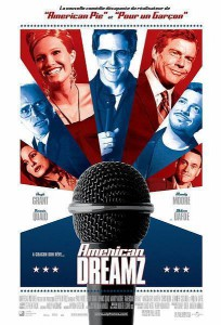 "Affiche du film ""American Dreamz"""