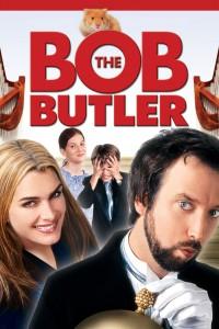 "Affiche du film ""Bob le majordome"""