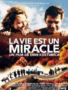 """Affiche du film """"La vie est un miracle"""""""