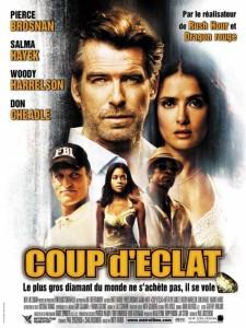 """Affiche du film """"Coup d'éclat"""""""