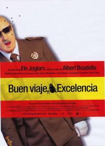 """Affiche du film """"¡Buen viaje, excelencia!"""""""