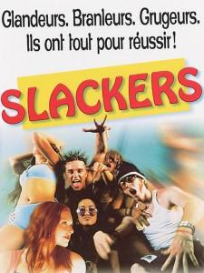 """Affiche du film """"Slackers"""""""