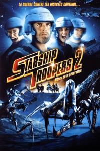"""Affiche du film """"Starship Troopers 2 - Héros de la Fédération"""""""