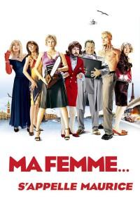 """Affiche du film """"Ma femme s'appelle Maurice"""""""
