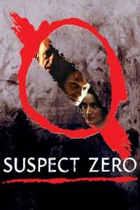 """Affiche du film """"Suspect Zero"""""""