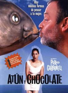 "Affiche du film ""Atún y chocolate"""
