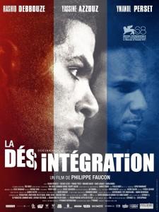 """Affiche du film """"La Désintégration"""""""