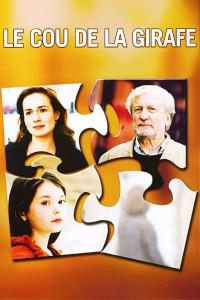 """Affiche du film """"Le Cou de la girafe"""""""