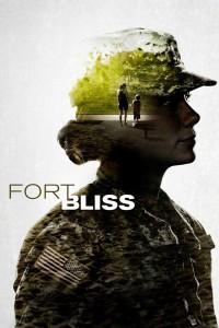 """Affiche du film """"Fort Bliss"""""""