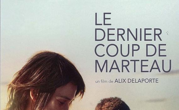 """Affiche du film """"Le Dernier coup de marteau"""""""