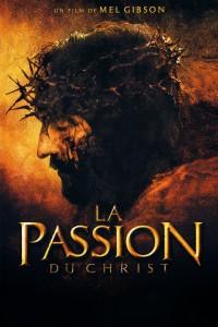 """Affiche du film """"La Passion du Christ"""""""