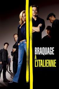 """Affiche du film """"Braquage à l'italienne"""""""