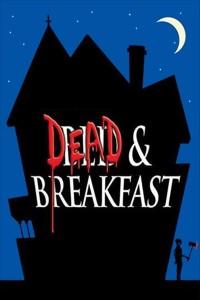 """Affiche du film """"Dead & Breakfast"""""""