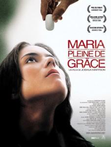 """Affiche du film """"Maria, pleine de grâce"""""""