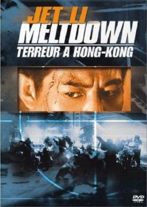 "Affiche du film ""Meltdown - Terreur à Hong Kong"""