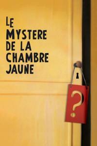 """Affiche du film """"Le Mystère de la chambre jaune"""""""