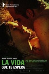 """Affiche du film """"La Vida Que Te Espera"""""""