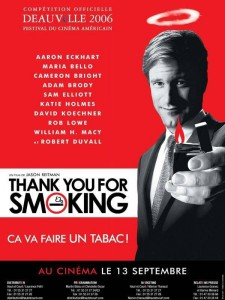 """Affiche du film """"Thank You for Smoking"""""""